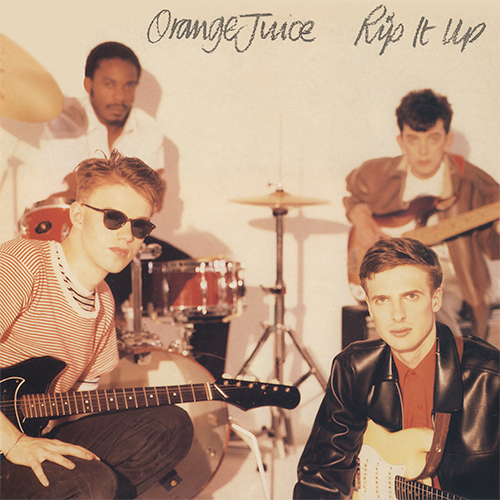 , Orange Juice – Rip It Up