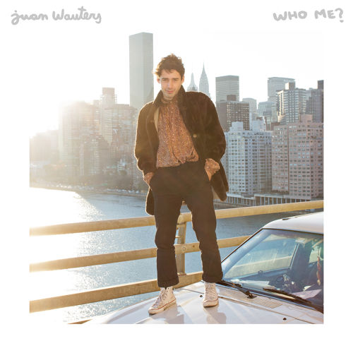 Juan Wauters - Who me
