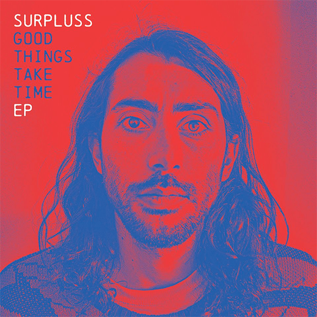 surpluss - good things take time