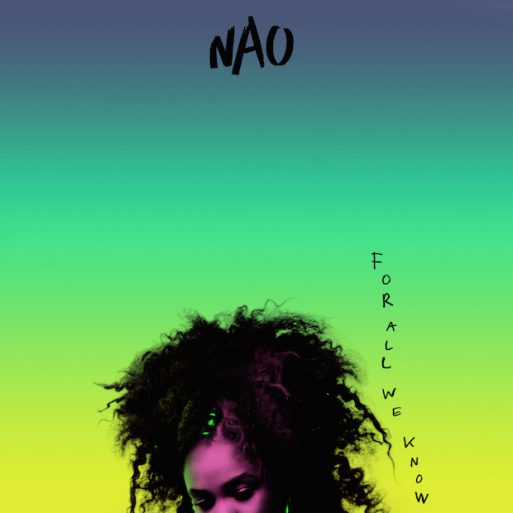 Nao - For All We Know