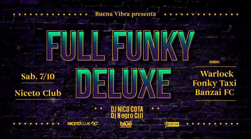 Full Funky Deluxe en Niceto Club