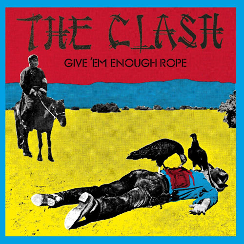 ", Se cumplen 40 años de ""Gime 'Em Enough Rope"" de The Clash"